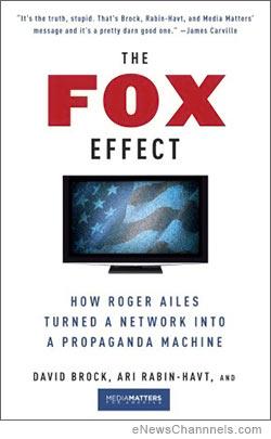 The Fox Effect by David Brock and Ari Rabin-Havt