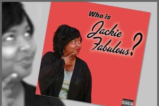 Who Is Jackie Fabulous?