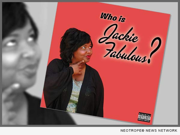 Who Is Jackie Fabulous?