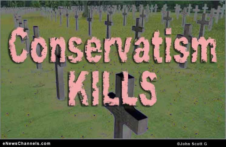 Conservatism Kills