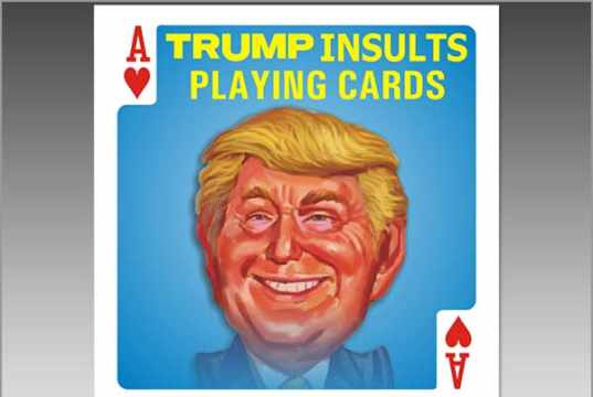 Trump Insults Playing Cards